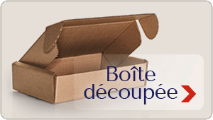 Boîtes découpées - emballage sur mesure