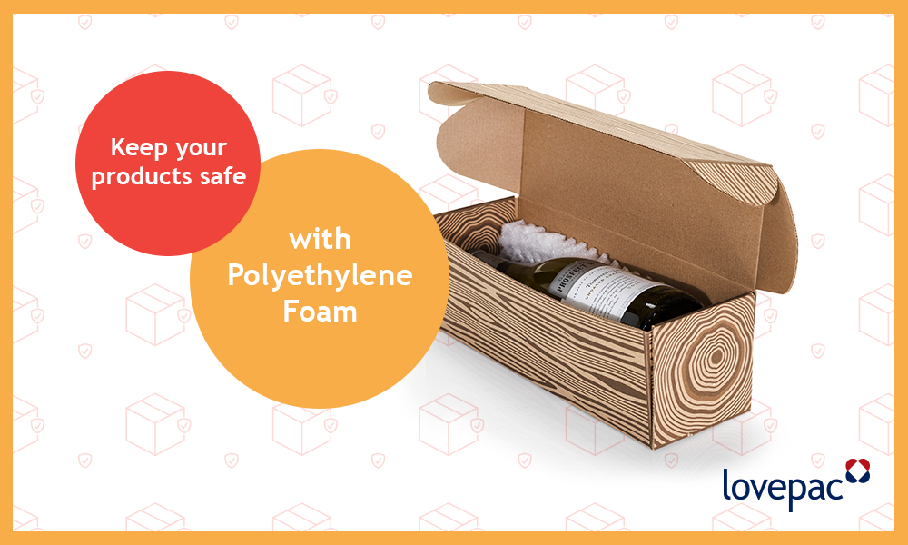 Avoid the Shock: Protecting with Polyethylene Foam - Lovepac